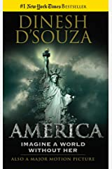 America: Imagine a World without Her Kindle Edition