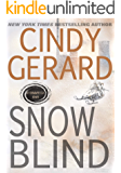 SNOW BLIND (STORMWATCH Book 6)