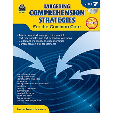 Targeting Comprehension Strategies For The Common Core Grd 7