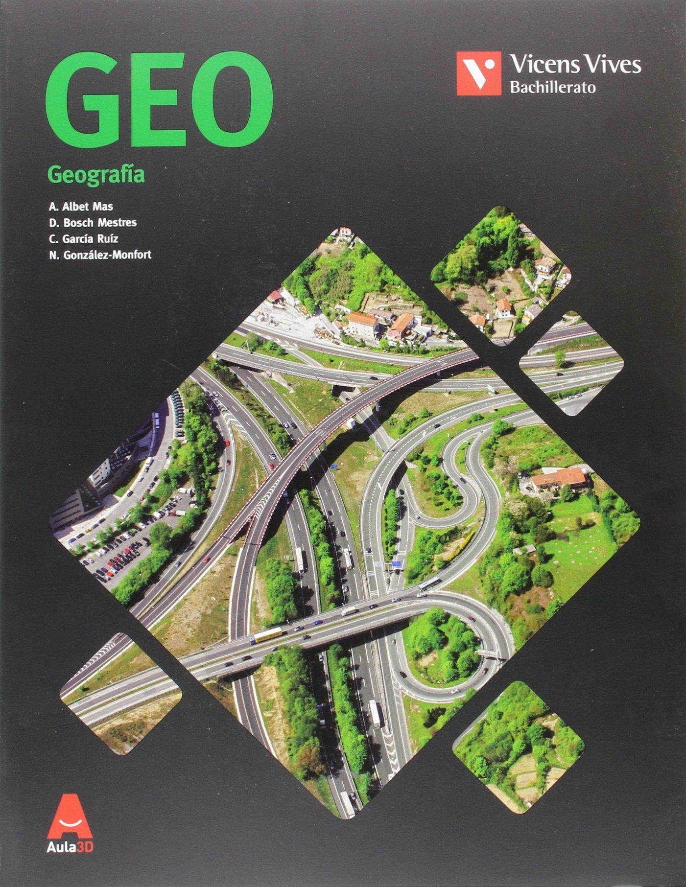 GEO (BACHILLERATO) AULA 3D: 000001 - 9788468235837: Amazon.es: Albet Mas, Abel, Bosch Mestres, Dolors, Garcia Ruiz, Carles, Gonzalez Monfort, Neus: Libros
