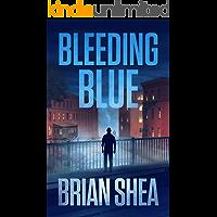 Bleeding Blue (Boston Crime Thriller Book 2)