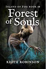 Forest of Souls (Island of Fog Book 10) Kindle Edition