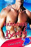 Paradise is a Beach: A BBW & Boss Beach Romance (Insta Love Island Book 1)
