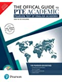 The Official Guide to PTE Academic [Paperback] [Jan 01, 2018] Pearson Test Developers