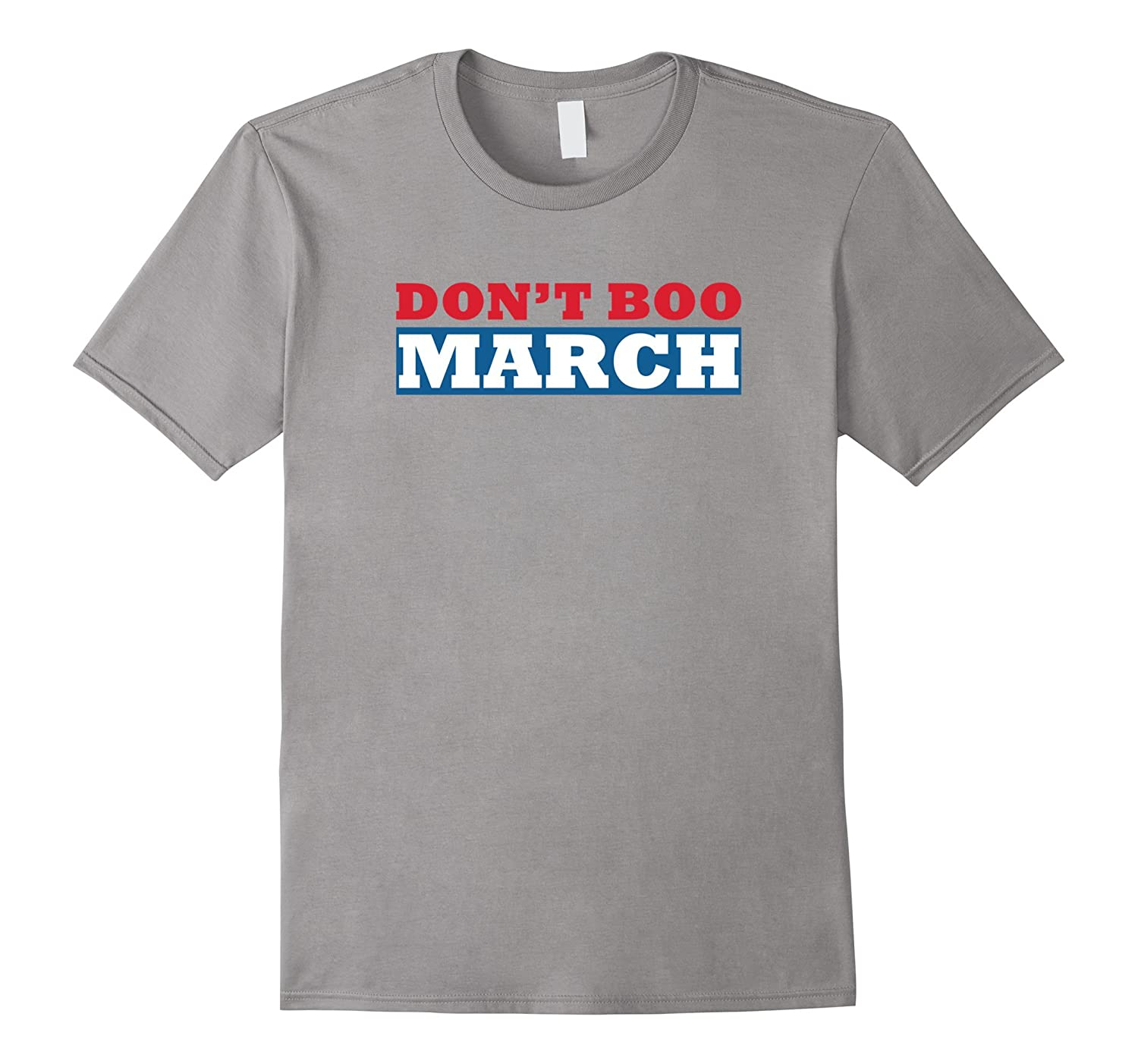 Don't Boo & Support The Women's March On Washington T-Shirt-Art