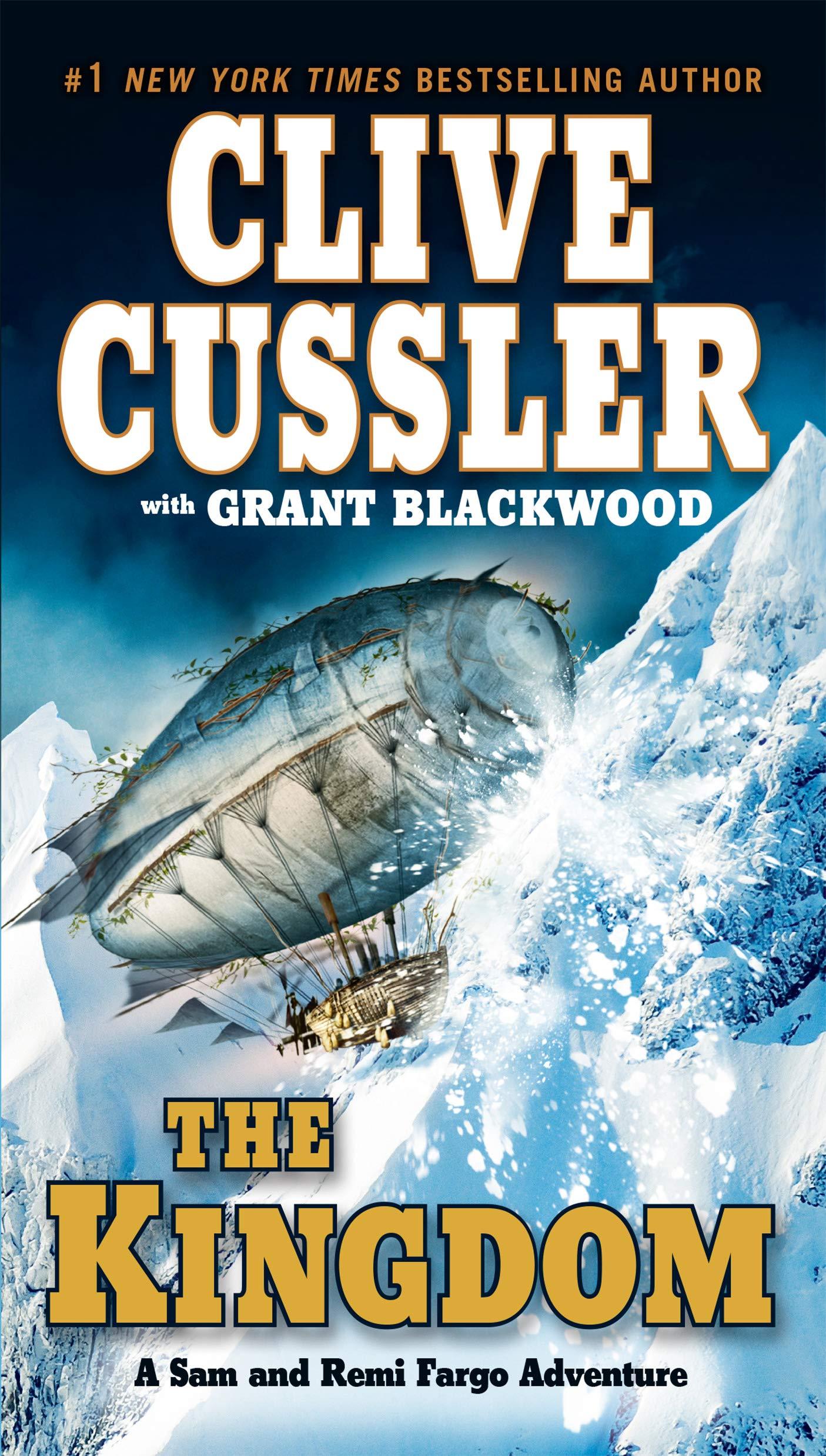 Amazon.com: The Kingdom (A Sam and Remi Fargo Adventure) (9780425248089):  Clive Cussler, Grant Blackwood: Books