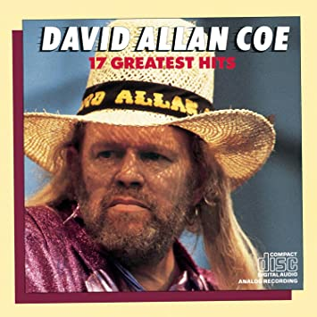David Allan Coe David Allan Coe 17 Greatest Hits Amazoncom Music
