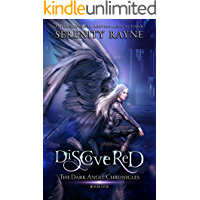 Discovered: The Dark Angel Chronicles (English Edition)