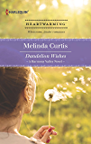 Dandelion Wishes (A Harmony Valley Novel)