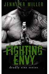 Fighting Envy: A Deadly Sins Novel Kindle Edition