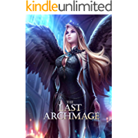 The Last Archmage