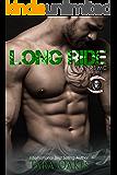 LONG RIDE (The Slayers MC Book 3)