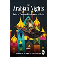 The Arabian Nights: Tales of Thousand Nights and a Night - Vol. 1