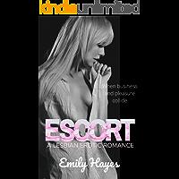 Escort: A Lesbian Erotic Romance