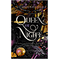 Queen of Night: A Hades and Persephone Retelling (Part Two) (Faeries of the Underworld Duology Book 2) (English Edition)
