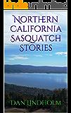 Northern California Sasquatch Stories