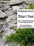 START  FREI: Freiberuflichkeit für Fortgeschrittene (Start frei 2)