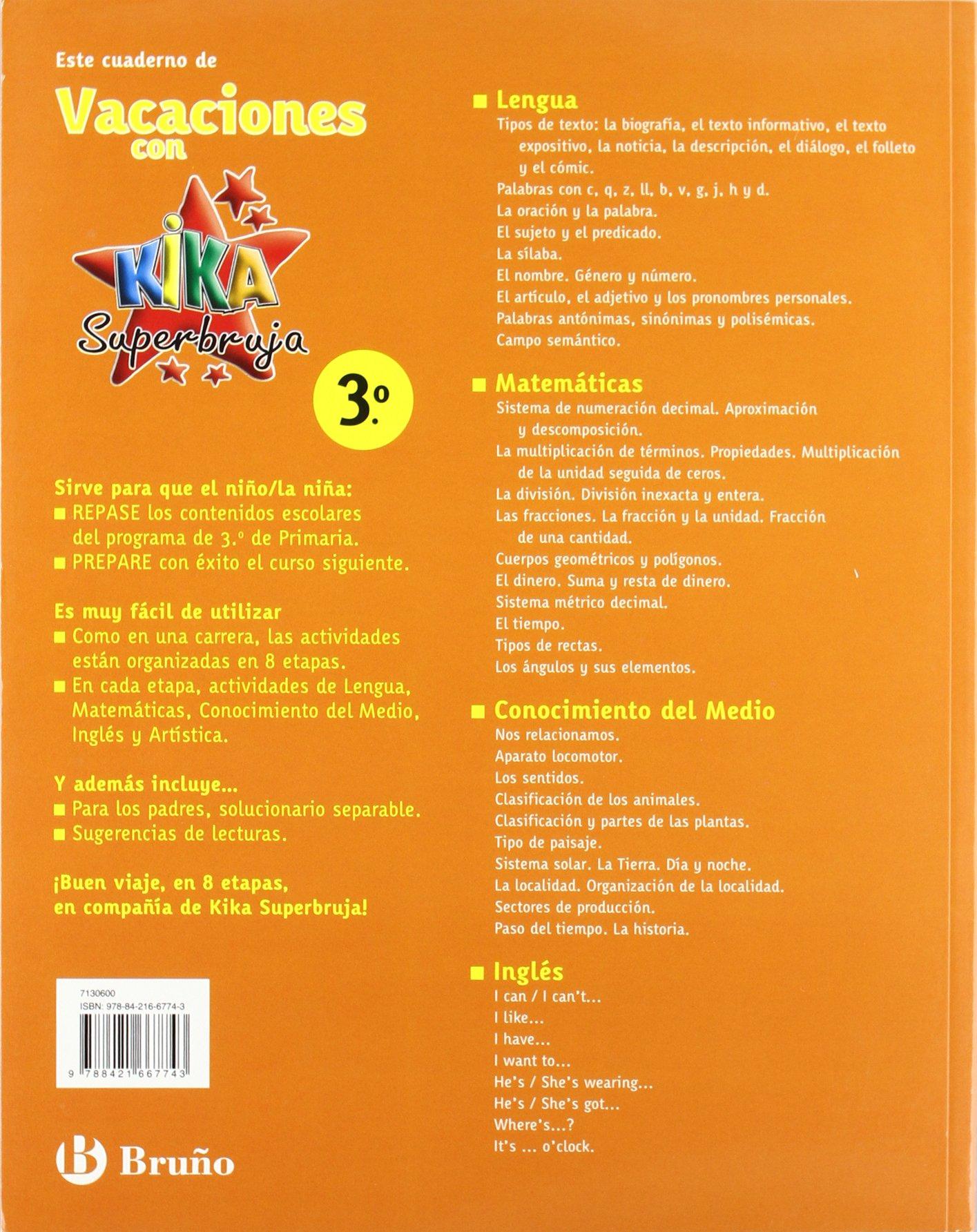 Kika superbruja: vacaciones Kika 3º primaria Castellano - Material Complementario - Vacaciones Primaria: Amazon.es: Varios autores: Libros