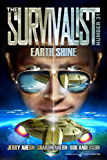 Earth Shine (The Survivalist Book 31)
