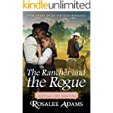 The Rancher and the Rogue: Historical Western Romance