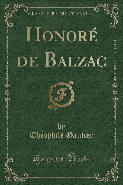 Read Online Honoré de Balzac (Classic Reprint) (French Edition) ebook