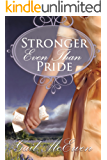 Stronger Even Than Pride: A Pride and Prejudice Variation
