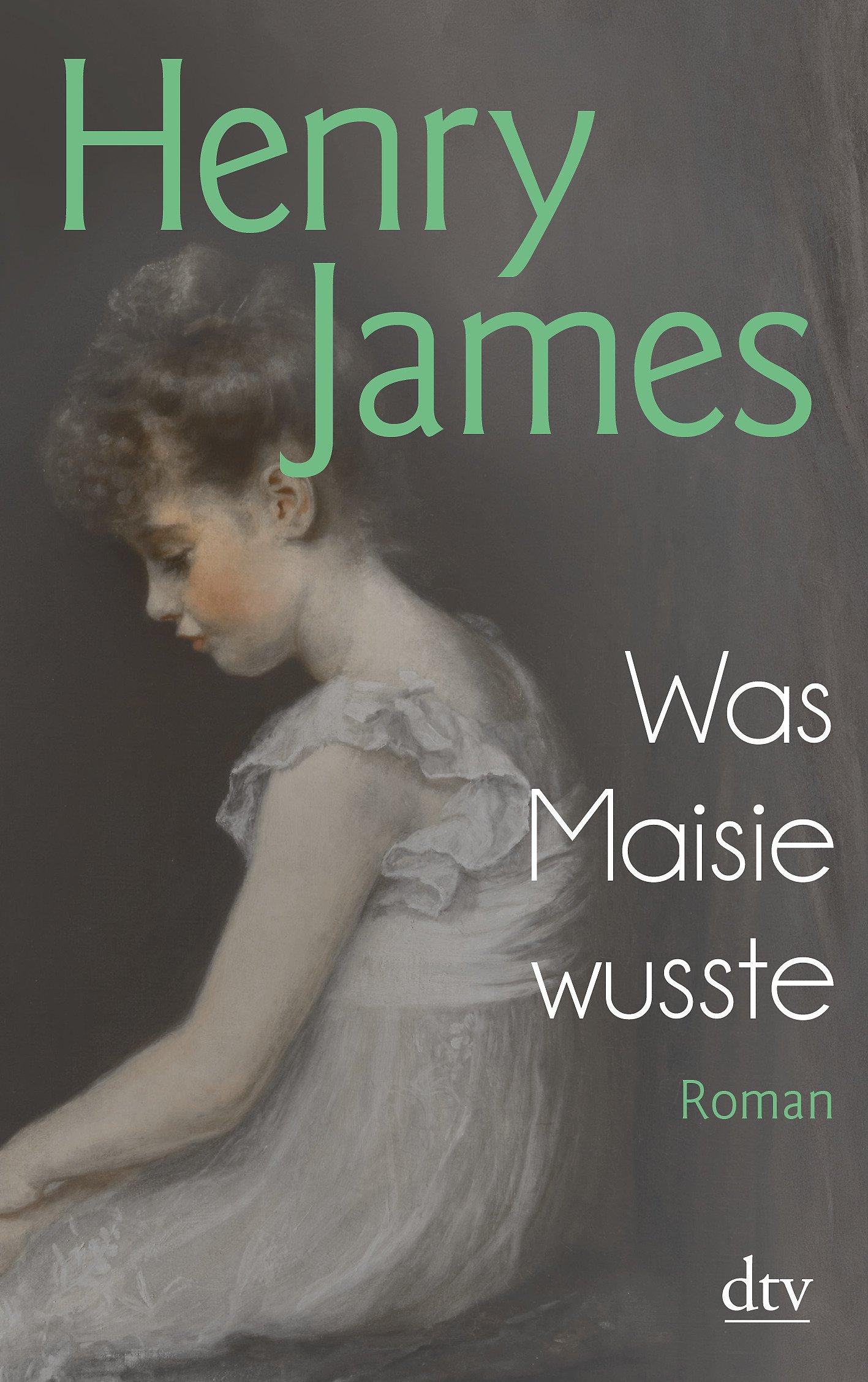 Was Maisie wusste: Roman
