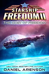 The Cost of Freedom (Starship Freedom Book 2) Kindle Edition