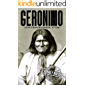 Geronimo: A Life from Beginning to End (Native American History Book 5)