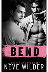 Bend: A Rhythm of Love Novella (Rhythm of Love Series) Kindle Edition