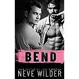 Bend: A Rhythm of Love Novella (Rhythm of Love Series)