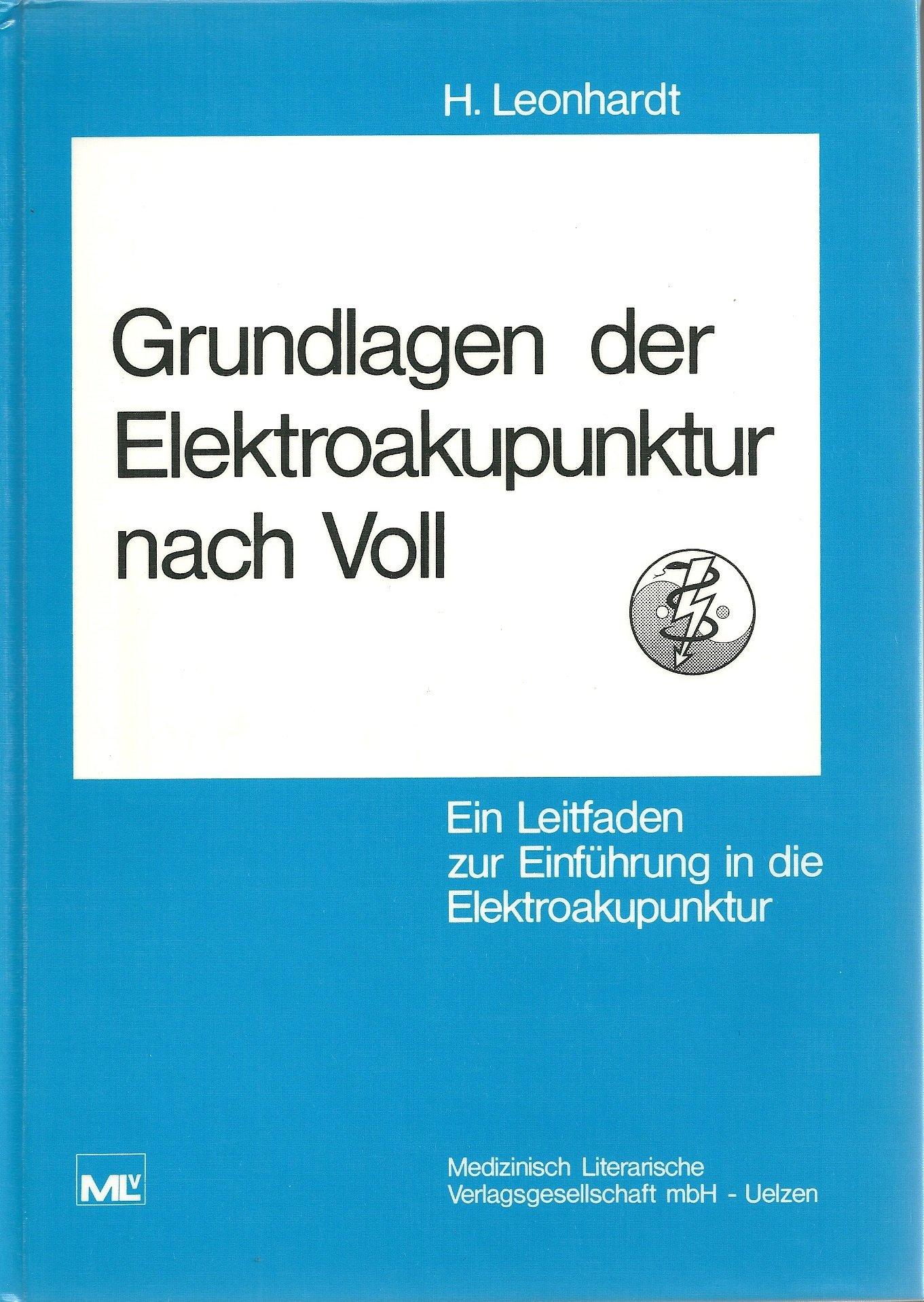 Grundlagen der Elektroakupunktur nach Voll.