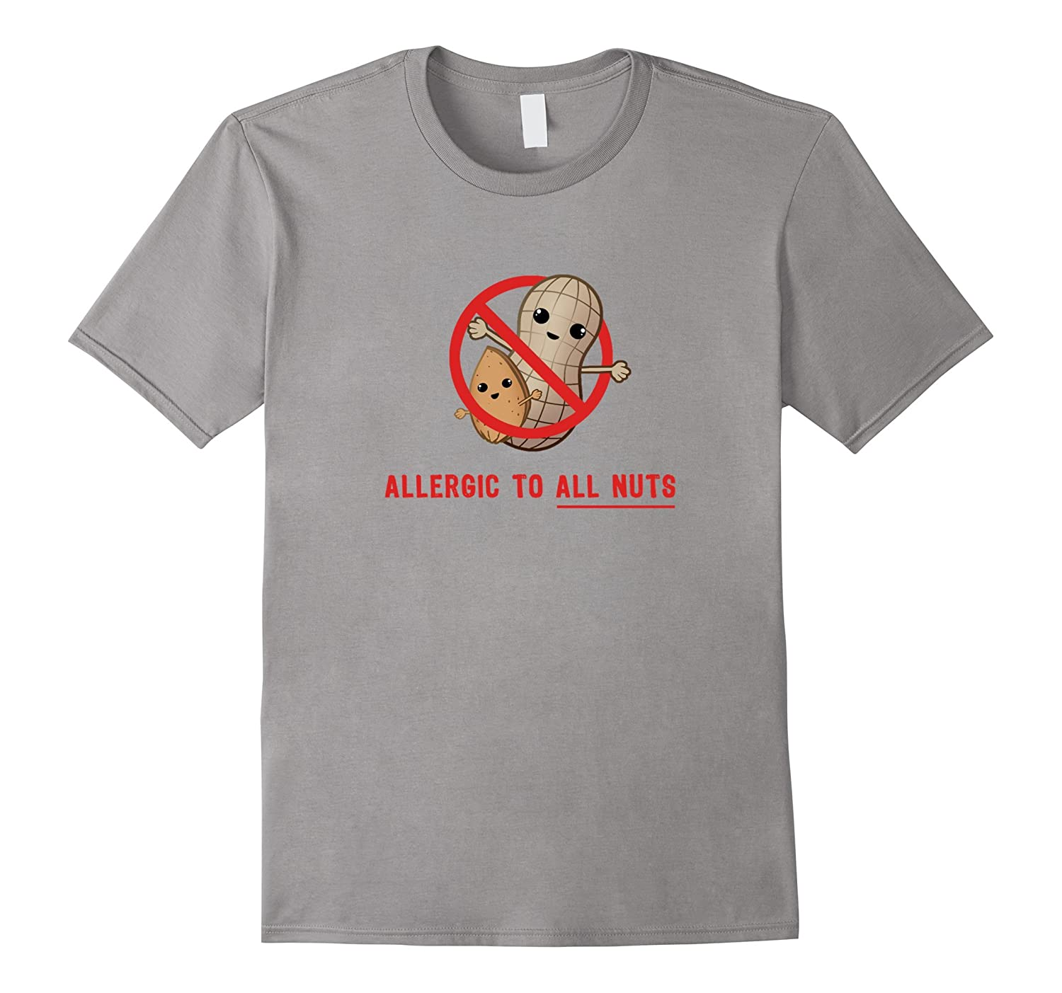 Allergic to All Nuts - Nut Allergy - Peanut Allergy T-Shirt-ANZ