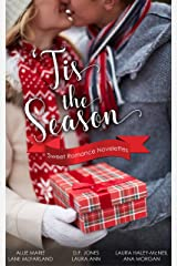 'Tis The Season: Sweet Romance Novelettes Kindle Edition