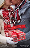 'Tis The Season: Sweet Romance Novelettes