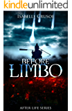 Before Limbo (After Life Book 1)
