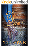 Until I Don't (The Resolutions Series Book 2)
