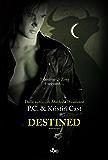 Destined: La Casa della Notte [vol. 9]