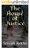 The House of Justice