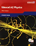 Edexcel A Level Science: A2 Physics Students' Book with ActiveBook CD (Edexcel A Level Sciences)