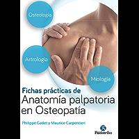 Fichas prácticas de anatomía palpatoria en osteopatía: Edición en color (Medicina nº 1)