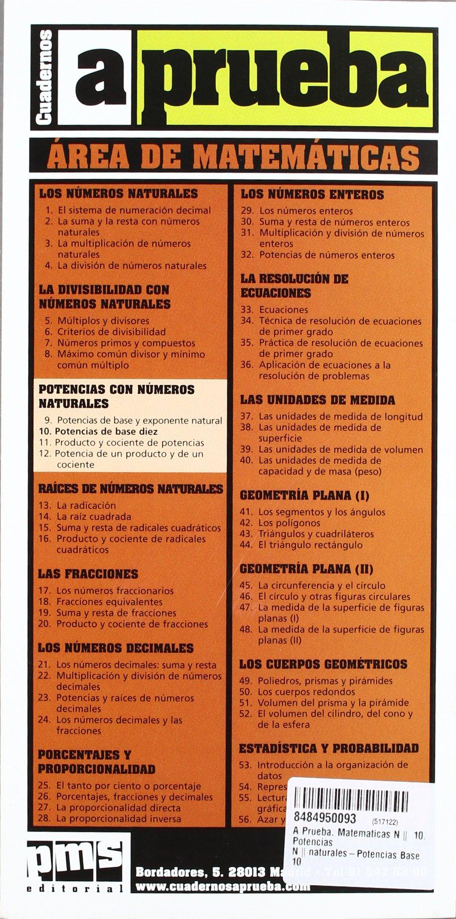 A Prueba. Matematicas Nº 10. Potencias Nºnaturales-Potencias Base 10: Amazon.es: Libros en idiomas extranjeros