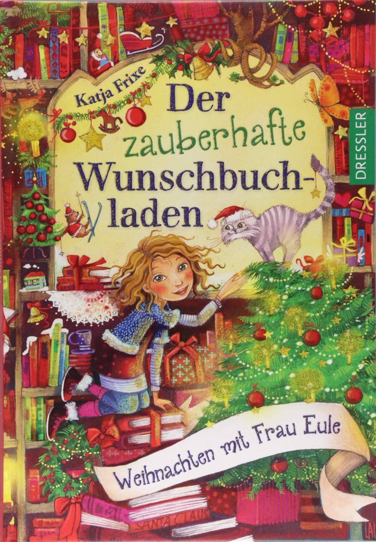 Der zauberhafte Wunschbuchladen: Weihnachten mit Frau Eule: Amazon ...