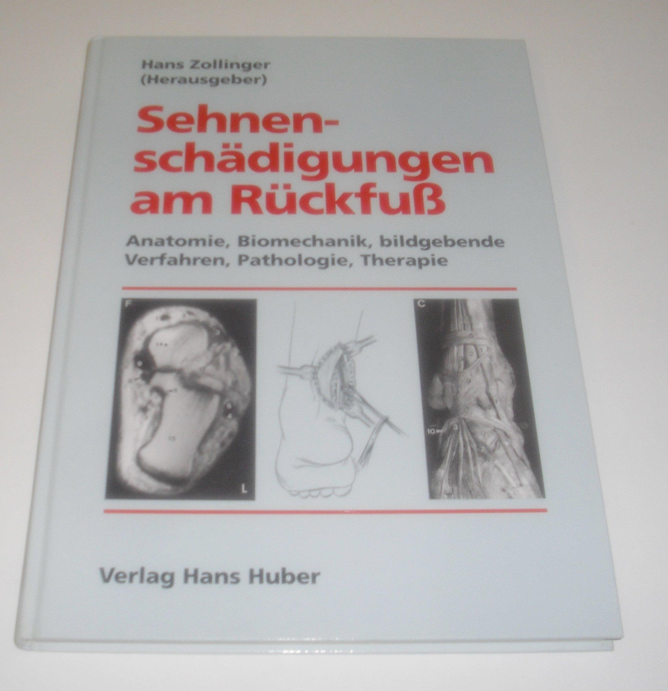 Sehnenschädigungen am Rückfuß Anatomie, Biomechanik, bildgebende ...