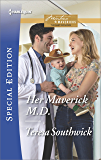 Her Maverick M.D. (Montana Mavericks: The Baby Bonanza Book 2491)
