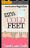 Izzy's Cold Feet: One bride-to-be. Three ex-boyfriends.
