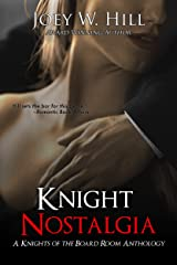 Knight Nostalgia: A Knights of the Board Room Anthology Kindle Edition