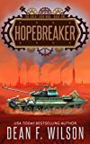 Hopebreaker: A Steampunk Dystopian Fantasy (The Great Iron War, Book 1)