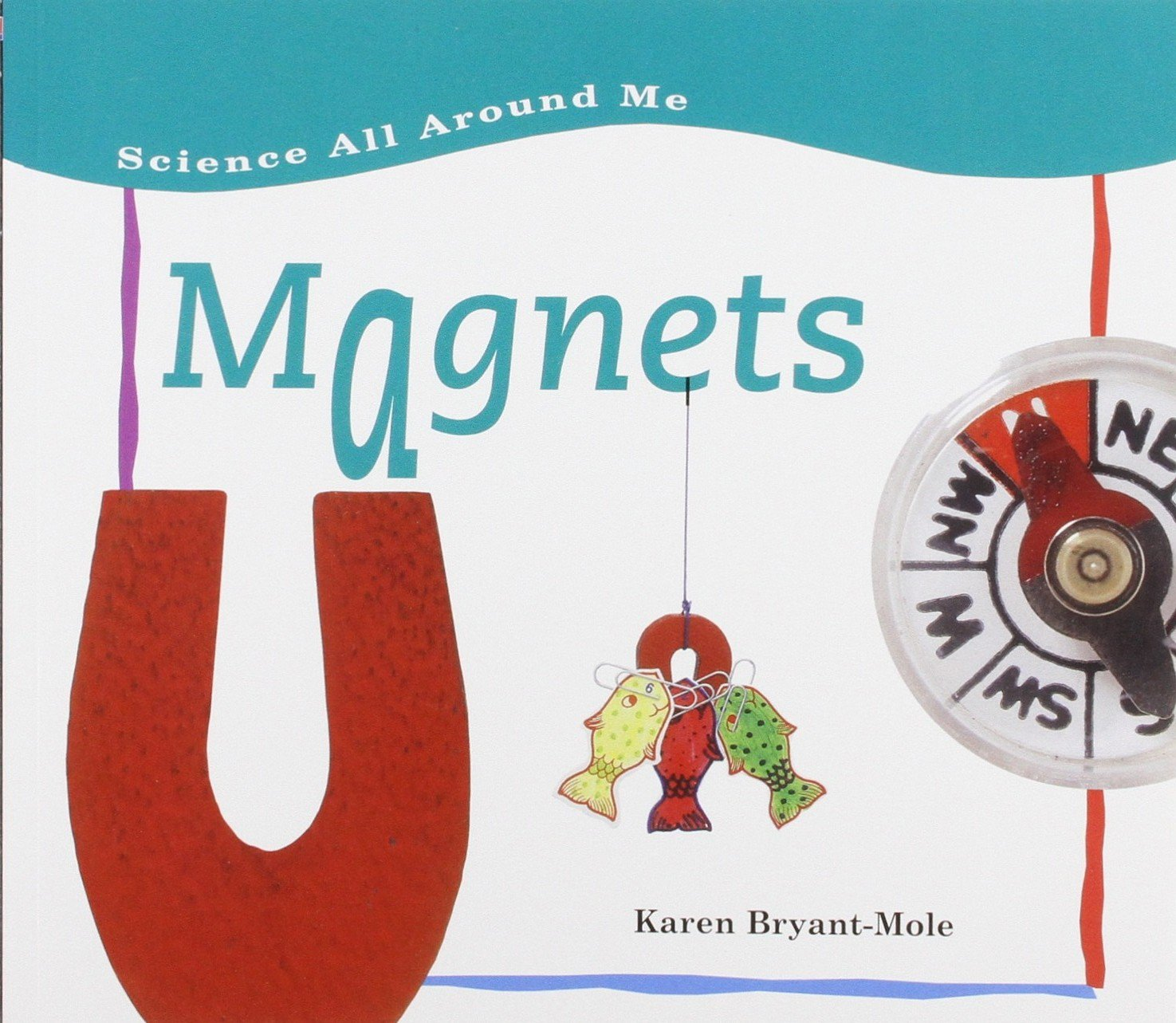 Download Magnets (Science All Around Me) ebook