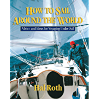 How to Sail Around the World: Advice and
